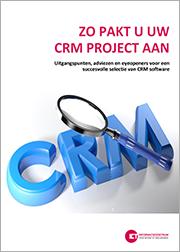 Zo pakt u uw CRM softwareproject aan